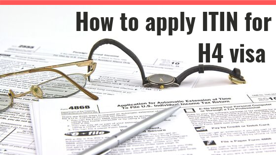 How-to-apply-ITIN-for-H4-visa-or-spouse-Kids