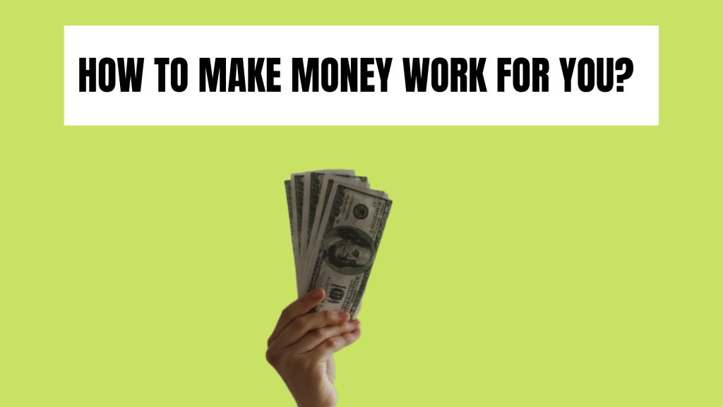 HOW-TO-MAKE-MONEY-WORK-FOR-YOU-