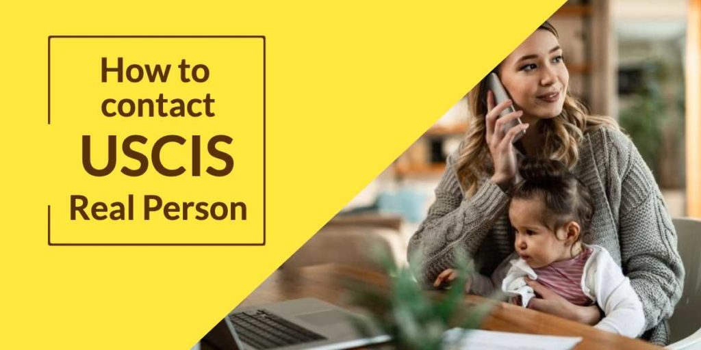 How to contact USCIS Real Person