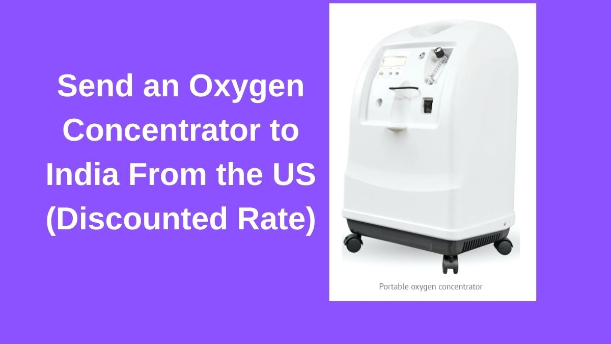 Ship Oxygen Concentrator to India